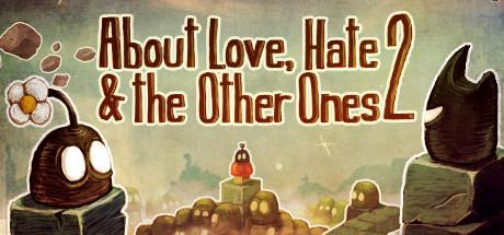 About Love Hate And The Other Ones 2 Game Free Download Torrent