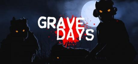 Grave Days Game Free Download Torrent