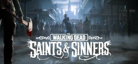 The Walking Dead Saints and Sinners Game Free Download Torrent